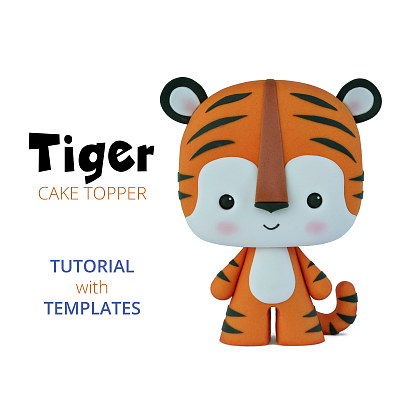 Tiger - Cake Topper TUTORIAL with TEMPLATES
