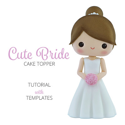 Cute Bride - Cake Topper TUTORIAL with TEMPLATES