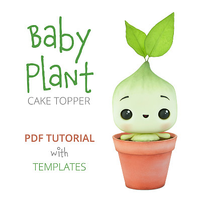 Baby Plant - PDF Cake Topper TUTORIAL with TEMPLATES
