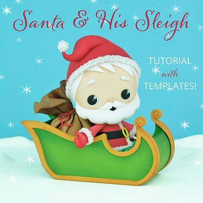 Santa & His Sleigh - Cake Topper TUTORIAL with TEMPLATES