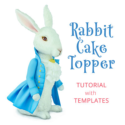 Rabbit Cake Topper - Tutorial with Templates