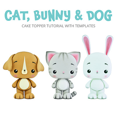 Cat, Bunny & Dog - PDF Cake Topper TUTORIAL with TEMPLATES