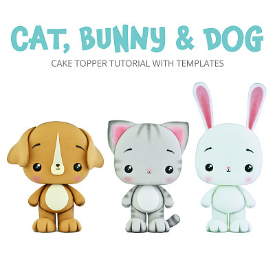 Cat, Bunny & Dog - Cake Topper TUTORIAL with TEMPLATES