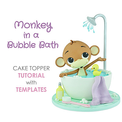 Monkey in a Bubble Bath - PDF Cake Topper Tutorial with TEMPLATES