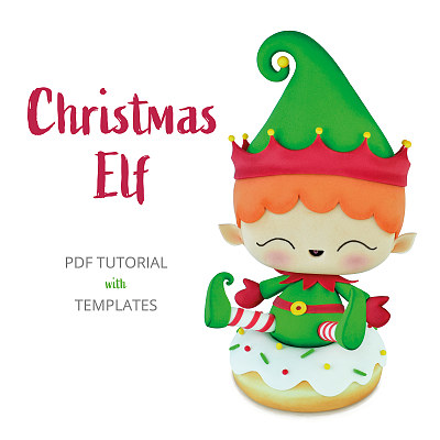 Christmas Elf Cake Topper - PDF TUTORIAL with TEMPLATES