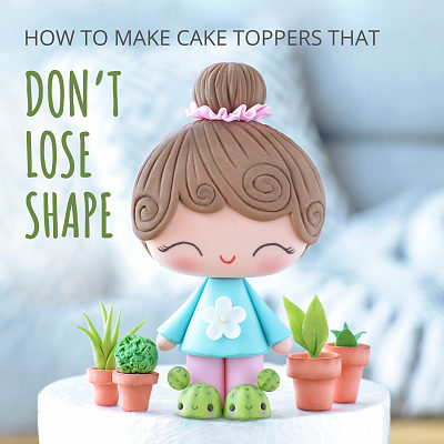 How to make cake toppers that don't lose shape